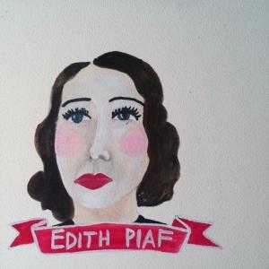 Talent Loves Company at Barbara Archer Gallery: 365 portraits by Lydia Walls - Edith Piaf