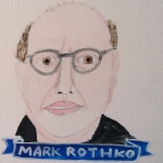 Talent Loves Company at Barbara Archer Gallery: 365 portraits by Lydia Walls - Mark Rothko